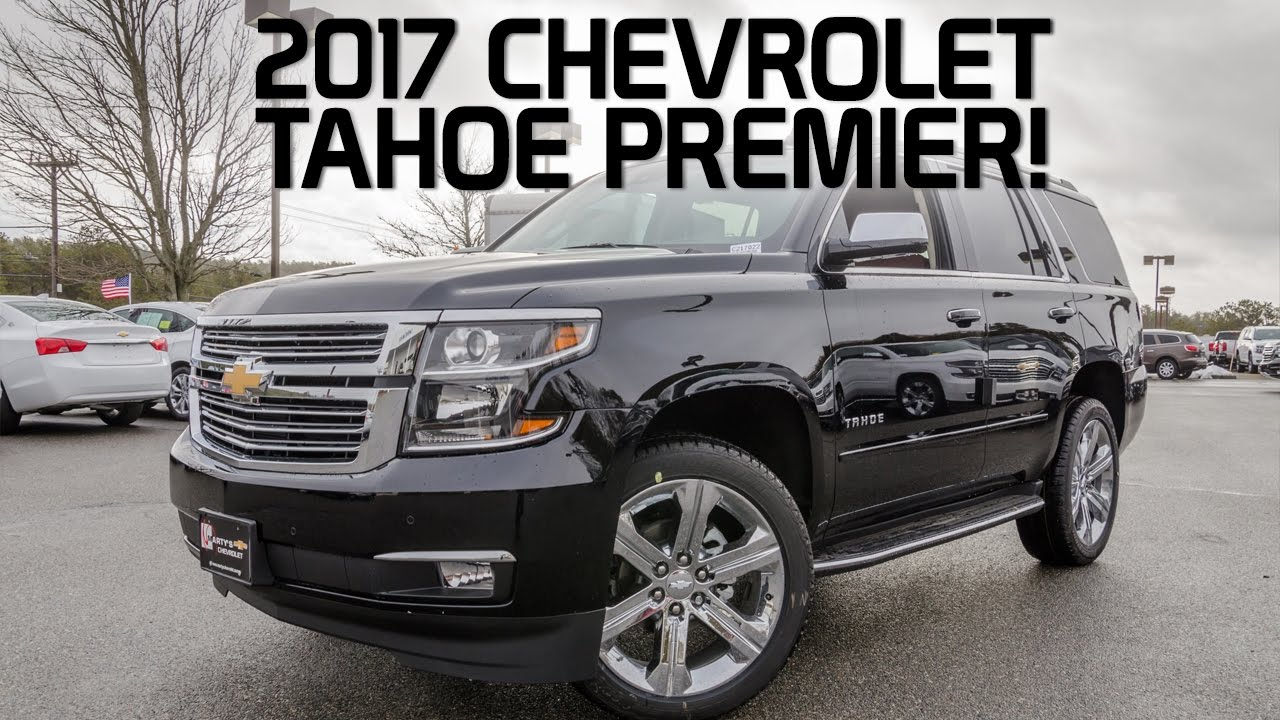 2017 Chevy Tahoe Premier - This Is it! - YouTube