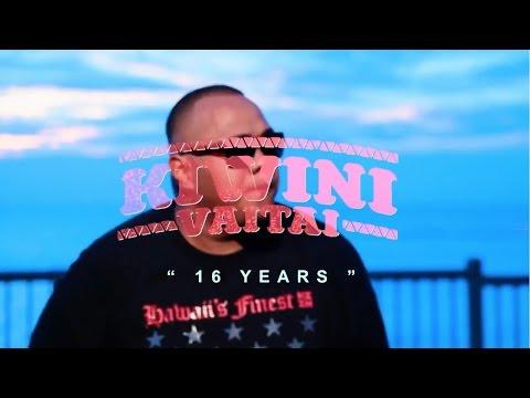 Kiwini Vaitai - 16 Years (Music Video)
