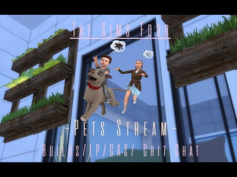 .:Sims 4:. Cats and Dogs Stream 2.5  (Build/CAS/LP)