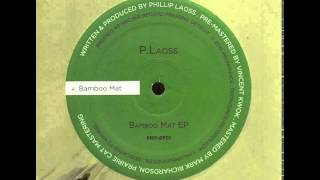 P.Laoss – Bamboo Mat