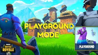 "New Fortnite ""Playground"" LTM Gameplay- (Fortnite: Battle Royale Gameplay)"