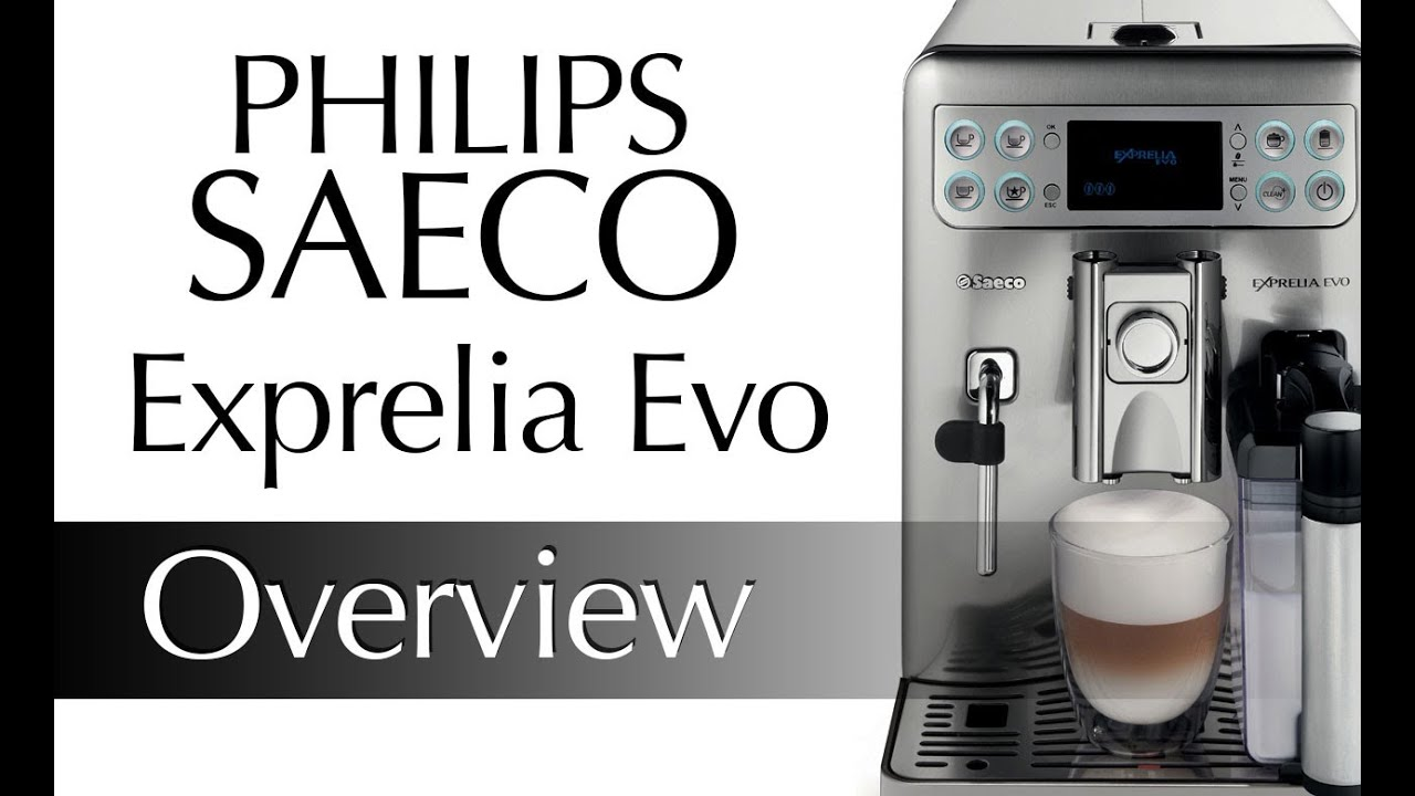 Philip Saeco Philips Saeco Exprelia Evo Overview
