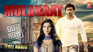 Mulakaat (Audio) | Vijay Varma, Neetu Verma, Vishal Choudhary | Latest Haryanvi Songs Haryanavi 2018