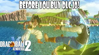 Xenoverse 2 Why You Shouldnt Buy DLC 10 Until After Release!