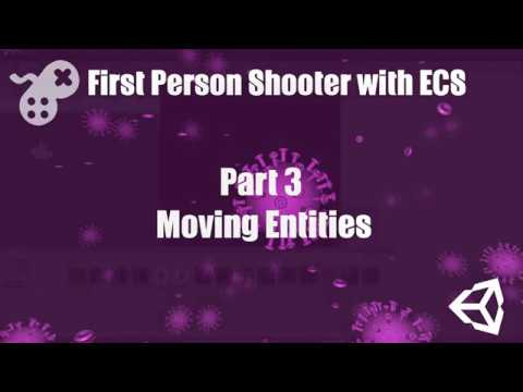 First Person Shooter with ECS Part 3