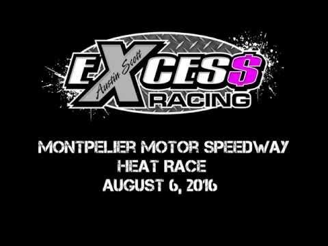 Montpelier Motor Speedway - Heat Race - August 6, 2016
