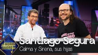 Las bonitas palabras de Santiago Segura sobre sus hijas Calma y Sirena - El Hormiguero 3.0