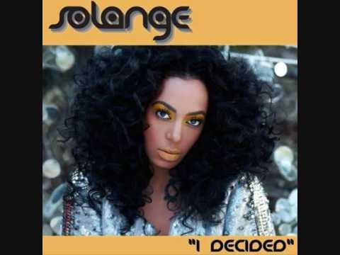 Solange - I Decided (Moto Blanco Edit)