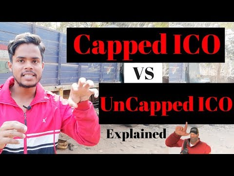 Capped vs Uncapped ICO || Explained for beginners in cryptocurrency world