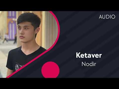 Nodir - Ketaver