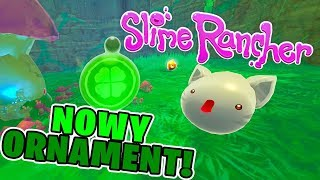 SLIME RANCHER PARTY GORDO #9 - Nowy ornament!