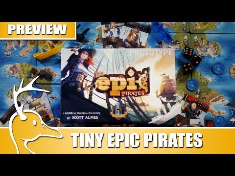 Tiny Epic Pirates - Kickstarter Preview - (Quackalope Games)