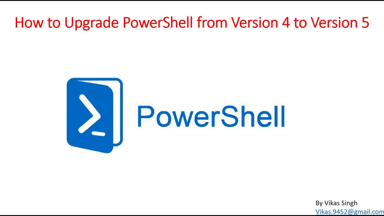 How to Upgrade PowerShell from Version 4 to Version 5 on Windows Server  2012 R2