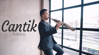 Download lagu Cantik - Kahitna (Saxophone Cover by Desmond Amos)