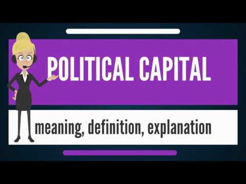 What is POLITICAL CAPITAL? What does POLITICAL CAPITAL mean? POLITICAL CAPITAL meaning & explanation