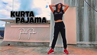 Kurta Pajama - Easy Dance Cover | Tony Kakkar | Priti Puri Images