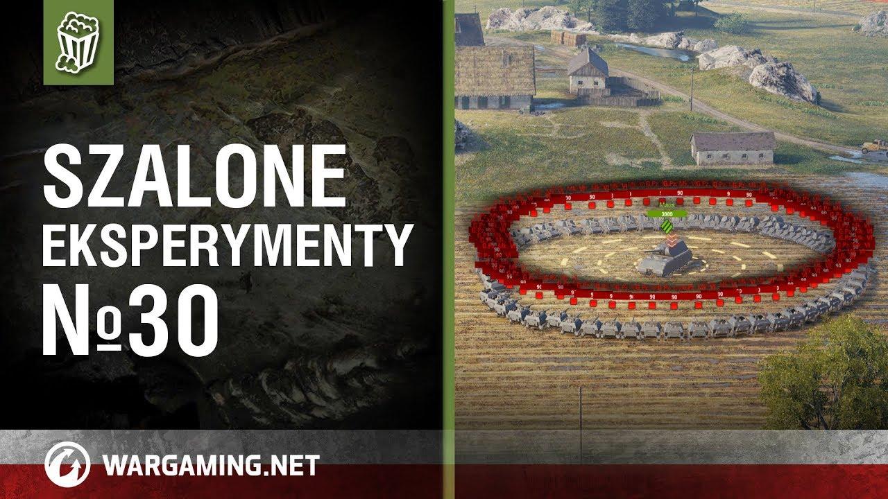Szalone eksperymenty №30 [World of Tanks Polska]