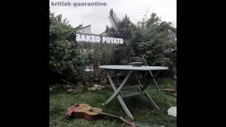 Baked Potato - British Quarantine