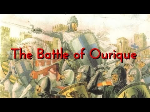 The Battle of Ourique, 1139