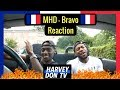 watch he video of MHD - Bravo (Reaction)