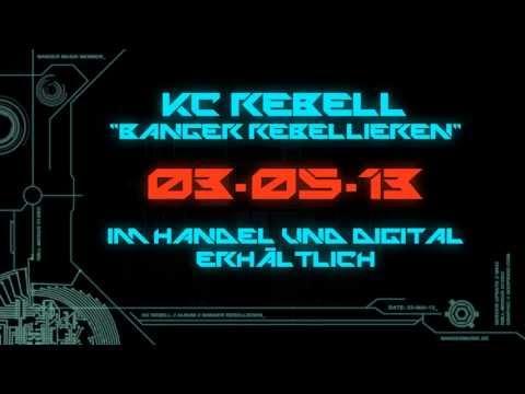 KC Rebell - RAPREBELLIZZZY [ Banger Rebellieren ]