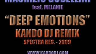 MAURIZIO GUBELLINI - DEEP EMOTIONS (KANDO DJ REMIX) (SPECTRA RECORDS - 2009)
