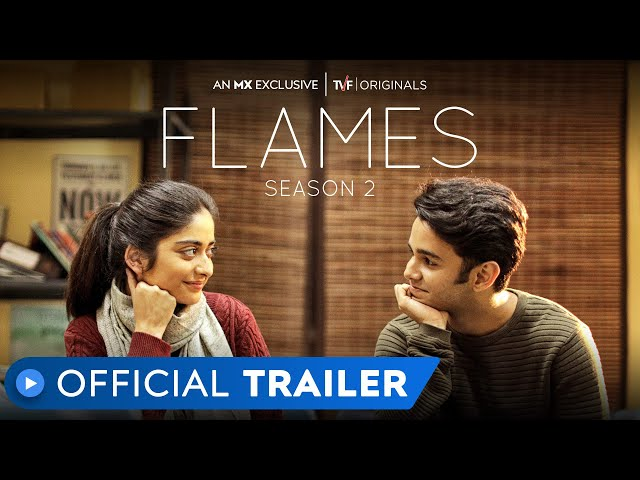 Flames Season 2 | Official Trailer | MX Exclusive | MX Player | TVF