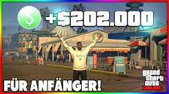 202.000$ IN 3 MINUTEN! 💵 GTA 5 SCHNELL GELD MACHEN - FÜR ANFÄNGER! 💸 (GTA 5 Online)