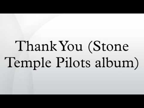 Thank You (Stone Temple Pilots album)