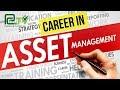 Career In Assets Management