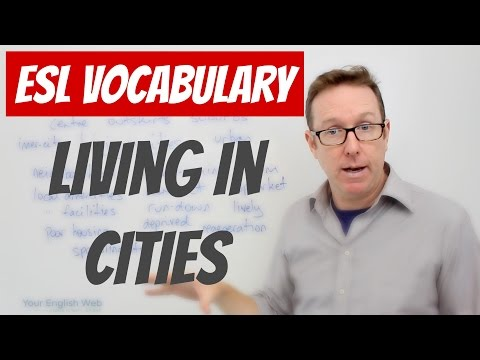 English lesson B2  Vocabulary to talk about living in cities  palabras en inglés