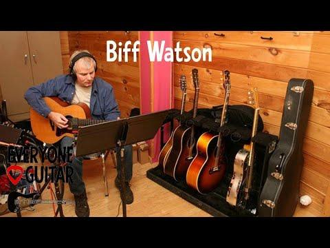 Biff Watson Interview - Bob Seger, Keith Urban, Willie Nelson - Everyone Loves Guitar #186