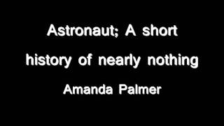 Astronaut by Amanda Palmer