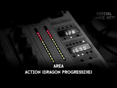 Area - Action (Dragon Progressive) [HQ]