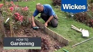 How to Install Log Roll Edging with Wickes