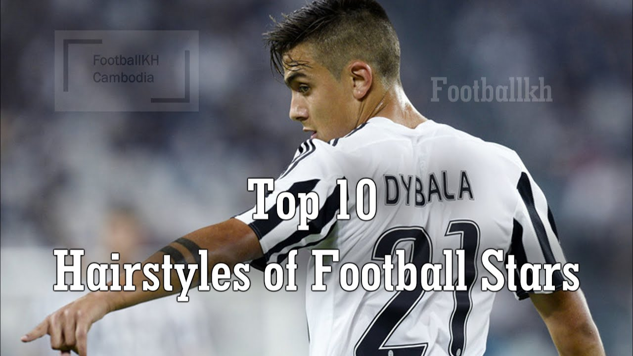 Top Hairstyles Of Football Stars YouTube - Dybala hairstyle 2016