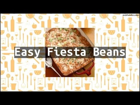 Recipe Easy Fiesta Beans
