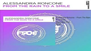 Gambar cover Alessandra Roncone - From The Rain To A Smile (Extended Mix)