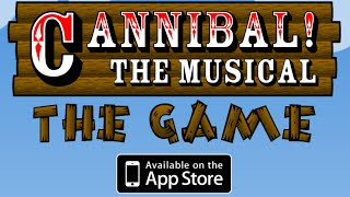 Cannibal! The Musical: The Game