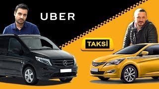 UBER vs TAKSİ - Onlar ne diyor?