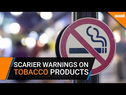 Tobacco products will now come with scarier warnings