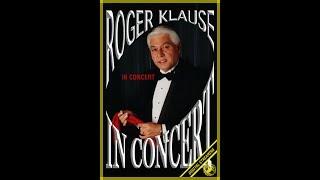Roger Klause In Concert Video