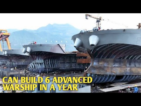 China's New Naval Shipyard to Build 6 Most Advanced Warships a Year