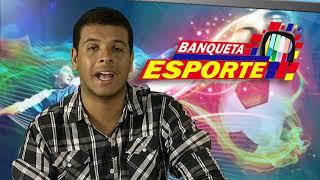 TV Banqueta - Banqueta Esporte - Segunda-feira  - 15/01/2018