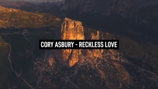CORY ASBURY - Reckless Love (Lyric Video german subbed)