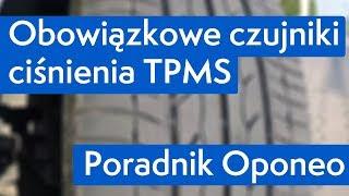 Obowiązkowe czujniki ciśnienia TPMS ● Poradnik Oponeo™