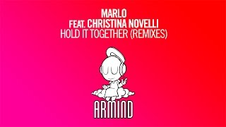 MaRLo feat. Christina Novelli - Hold It Together (Ahmed Romel Remix)