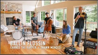 BALLIN FLOSSIN | Chance the Rapper + Shawn Mendes || JHMJams Cover No.365