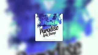 Video Arik Divine | Paradise | (Official Audio) | FlipTunesMusic™ download MP3, 3GP, MP4, WEBM, AVI, FLV September 2018