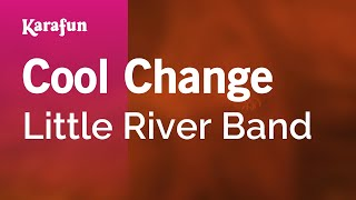 Karaoke Cool Change - Little River Band *